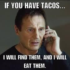 Liam Neeson Tacos
